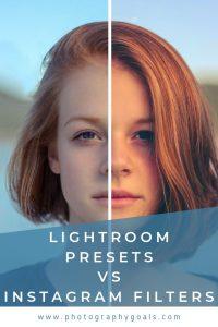 Lightroom Presets vs  Instagram Filters